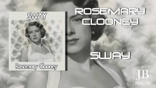 Rosemary Clooney   Sway with me, dance with me, dance with me