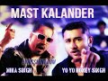 Mast Kalander - Mika Singh, Yo Yo Honey Singh Edited Version(See Description)