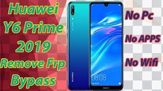 Huawei Y6 Prime 2019 (MRD-LX1F) Remove Google Account Frp Bypass Android 9.0.1