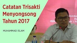 Muhammad Islam - Catatan Trisakti Menyongsong Tahun 2017