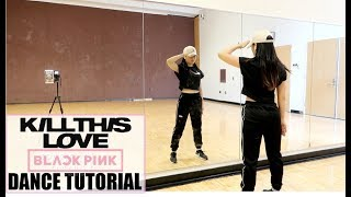 BLACKPINK - 'Kill This Love' - Lisa Rhee Dance Tutorial