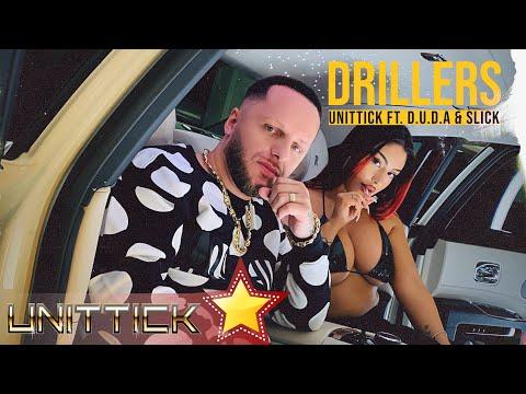 Unittick ft. D.U.D.A. & Slick - DRILLERS (Official Music Video)