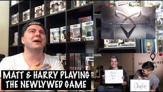 REACTING TO MATT & HARRY PLAYING THE NEWLYWED GAME