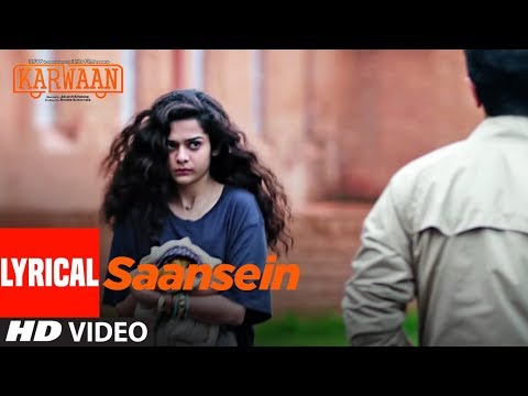 Download Lagu  Saansein al Song | Karwaan | Irrfan Khan, Dulquer Salmaan, Mithila Palkar | Prateek Kuhad Mp3 Free
