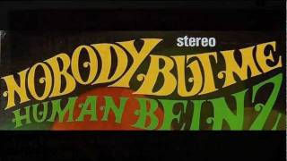 Watch Human Beinz Nobody But Me video