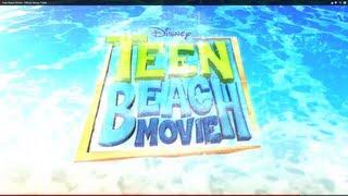 Teen Beach Movie (2013) - Official Trailer