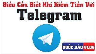 Những Điều Cần Biết Khi Kiếm Tiền Với Telegram | Kiếm Tiền Online