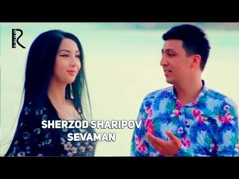 Sherzod Sharipov - Sevaman | Шерзод Шарипов - Севаман