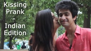 Kissing Prank | Indian edition