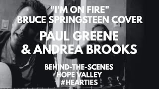 """BRUCE SPRINGSTEEN """"I'M ON FIRE""""  COVER  BY PAUL GREENE AND ANDREA BROOKS"""