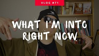 Going YouTube Stupid in the Oasis (What I'm Into Right Now) - Vlog #71