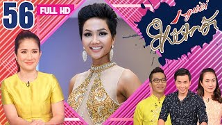 CONNECTOR| EP 56 FULL| Miss Vietnam H'HEN NIE & the childhood stories that have never been revealed