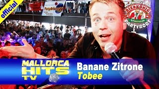 Tobee - Banane Zitrone - Ballermann Hits