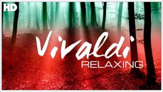 Download Lagu The Best Relaxing Classical Music Ever By Vivaldi - Relaxation Meditation Focus Reading Gratis STAFABAND