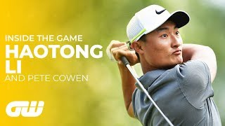 Pete Cowen: How Haotong Li Became a Major Contender | Inside The Game | Golfing World