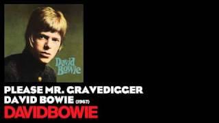 Watch David Bowie Please Mr. Gravedigger video