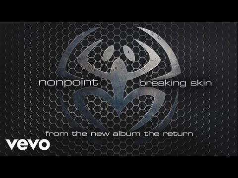 Nonpoint - Breaking Skin