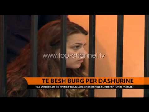 Të bësh burg për dashurinë - Top Channel Albania - News - Lajme