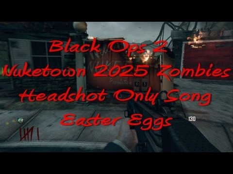 Black Ops 2 Nuketown 2025 Headshot Only Song (Easter Eggs) - Ep. 5
