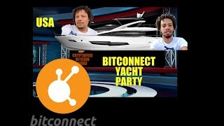 BITCONNECT YACHT PARTY!  ft.Trevon James & Craig Grant..