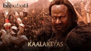 Baahubali OST Volume 03 Kaalakeyas | MM Keeravaani