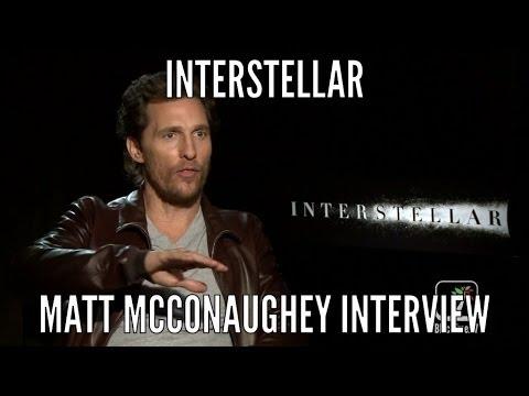 INTERSTELLAR Interview w/ Matthew McConaughey