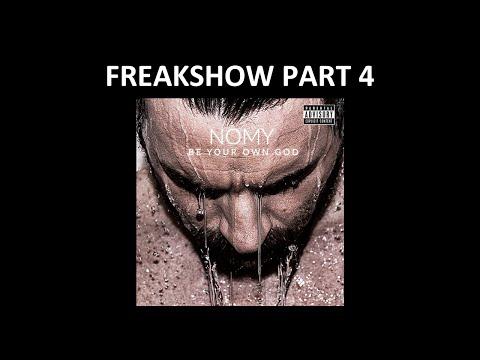 Nomy - Freakshow Part 4 (Official song) w/lyrics