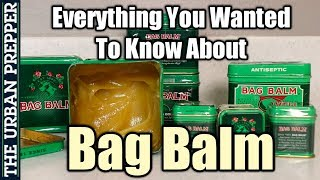 Bag Balm: The Ultimate Ointment!