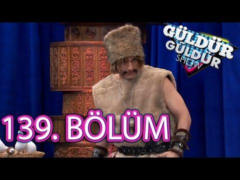 Güldür Güldür Show 139. Bölüm Full HD Tek Parça (24 Mart 2017)
