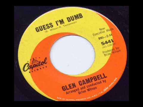Glen Campbell - Guess Im Dumb