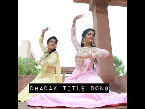 Download Lagu  Dhadak title Track - Dance Cover Mp3 Free