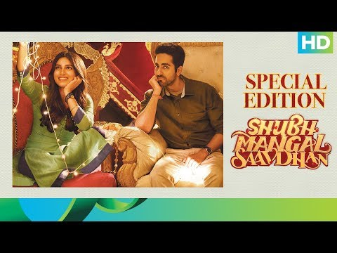 Shubh Mangal Saavdhan Movie | Special Edition | Ayushmann Khurrana, Bhumi Pednekar