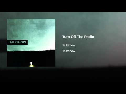 Turn Off The Radio