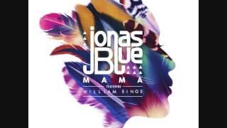 download lagu Jonas Blue   Mama Ft  William Singe gratis