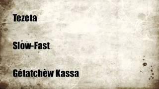 """Getatchew Kassa - Tezeta Slow-Fast /""""ትዝታ""""/ (Amharic)"""