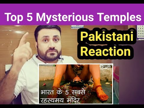 Pakistani Reacts On | The 5 Most Mysterious Temples in india | indian Temples