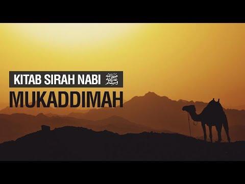 Kitab Sirah Nabi ﷺ : Mukaddimah - Ustadz Khairullah Anwar Lutfhi, Lc