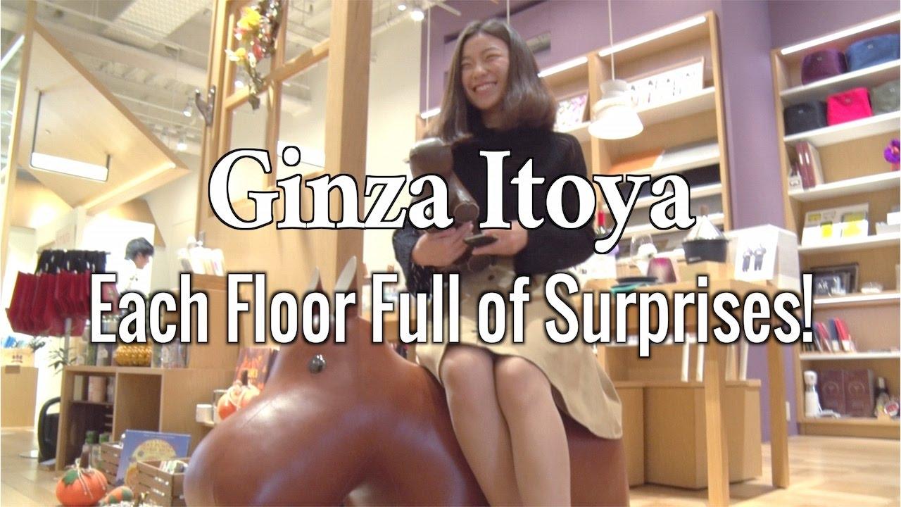 Ginza Itoya : Each Floors Full of Surprises