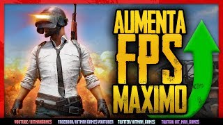 COMO AUMENTAR FPS +60 OPTIMIZAR PLAYER UNKNOWNS BATTLEGROUND | TUTORIAL EN ESPAÑOL