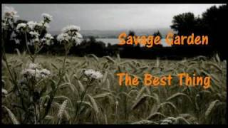 Watch Savage Garden The Best Thing video