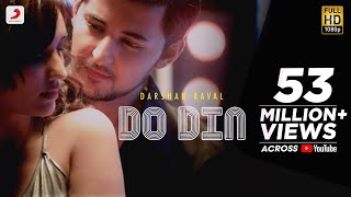 Do Din  Darshan Raval  Akanksha Sharma  Latest Hit