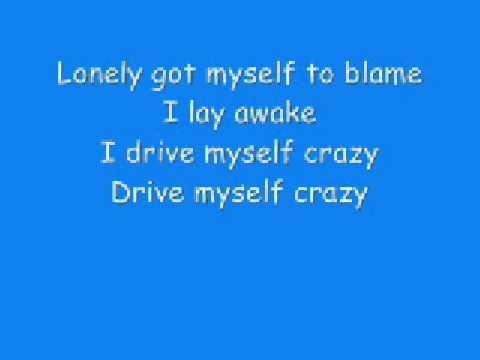I Drive Myself Crazy - N'Sync - With Lyrics