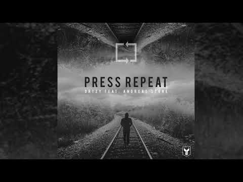 Ortzy feat. Andreas Stone - Press Repeat (Audio)