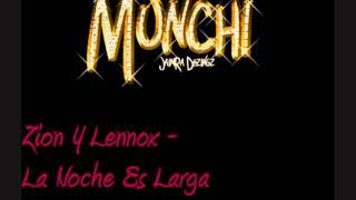 Watch Zion Y Lennox La Noche Es Larga video