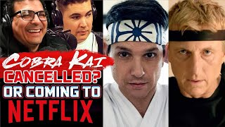 Cobra Kai Being Cancelled? Moving To Netflix? - SEN LIVE #139