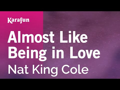 Karaoke Almost Like Being in Love - Nat King Cole