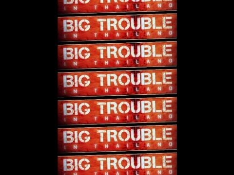 BIG TROUBLE in TOURIST THAILAND (+18) FULL Episode PART 5 (THAILAND WONDERFUL)