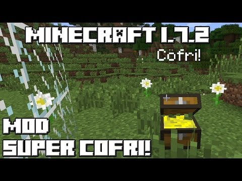 Minecraft 1.7.2 MOD SUPER COFRI!