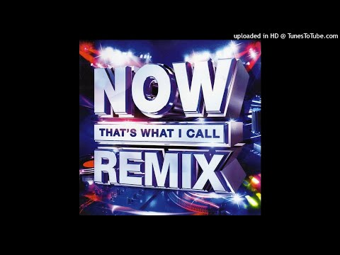 Best Of Now That's What I Call Remix 2018 DJ-Hazzie