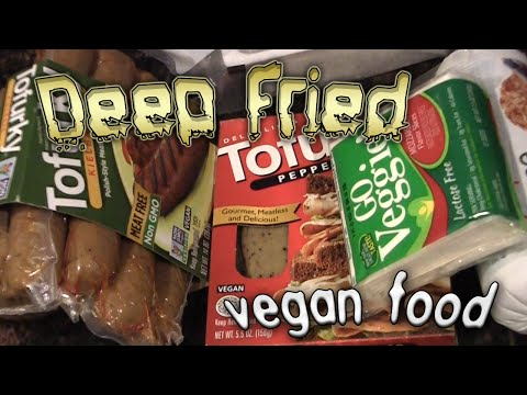 Deep Fried Vegan Food